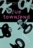 Townsend, Sue: Ghost Children