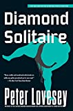Lovesey, Peter: Diamond Solitaire