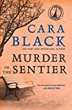 Black, Cara: Murder in the Sentier (Aimee Leduc Investigations, No. 3)