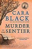 Black, Cara: Murder in the Sentier (Aimee Leduc Investigations, No. 3)