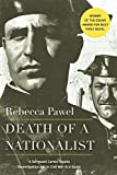 Pawel, Rebecca: Death of a Nationalist