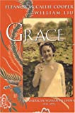 Liu, William: Grace: An American Woman in China, 1934-1974