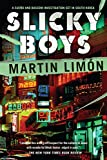 Limon, Martin: Slicky Boys