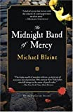 Blaine, Michael: The Midnight Band of Mercy