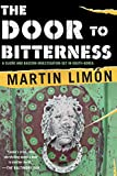 Limon, Martin: The Door to Bitterness