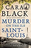 Black, Cara: Murder on the Ile Saint-Louis (Aimee Leduc Investigations, No. 7)