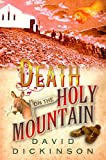 Dickinson, David: Death on the Holy Mountain (Lord Francis Powerscourt)