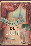 Cleverly, Barbara: Folly du Jour (Joe Sandilands Murder Mysteries)