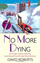 No More Dying by David Roberts