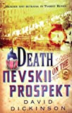 Dickinson, David: Death on the Nevskii Prospekt