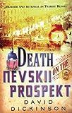 Dickinson, David: Death on the Nevskii Prospekt