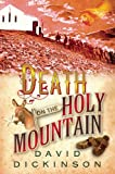 Dickinson, David: Death on the Holy Mountain