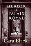 Black, Cara: Murder in the Palais Royal (Aimee Leduc Investigations, No. 10)
