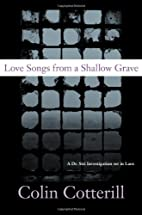 Love Songs from a Shallow Grave: A Dr. Siri…