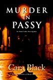 Black, Cara: Murder in Passy: An Aimee Leduc Investigation Set in Paris