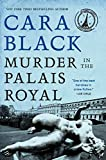 Black, Cara: Murder in the Palais Royal: An Aimee Leduc Investigation Set in Paris (Aimee Leduc Series)