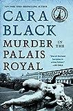 Black, Cara: Murder in the Palais Royal: An Aimee Leduc Investigation Set in Paris (Aimee Leduc Series)