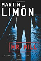 Mr. Kill by Martin Limón