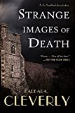 Cleverly, Barbara: Strange Images of Death: A Joe Sandilands Murder Mystery (Joe Sandilands Murder Mysteries)