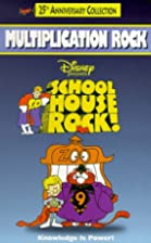 Schoolhouse Rock: Multiplication [video] by…