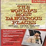 Robert Young Pelton and Coskun Aral: The World's Most Dangerous Places