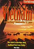 Dulles, Wink: Fielding's Vietnam: Including Cambodia & Laos