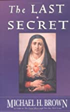 The Last Secret by Michael Harold Brown