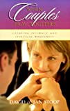 Stoop, David: When Couples Pray Together: Creating Intimacy and Spiritual Wholeness