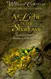 Coleman, William L.: A Light In The Shadows: Emerging from the Darkness of Depression