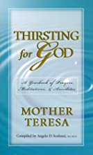 Thirsting for God: A Yearbook of Prayers and…