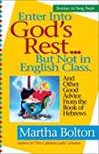 Enter Into God's Rest ... But Not in English…