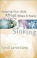 Keeping Your Kids Afloat When It Feels Like…