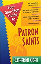 Your One-Stop Guide to Patron Saints (Your…