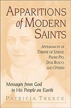 Apparitions of Modern Saints : Appearances…