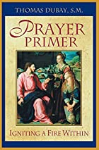 Prayer Primer : Igniting a Fire Within by…