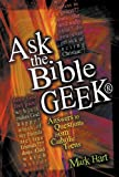 Hart, Mark: Ask the Bible Geek: Answers to Questions from Catholic Teens
