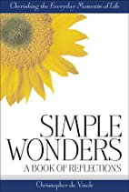 Simple Wonders: A Book of Reflections by…