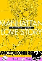Manhattan Love Story by Momoko Tenzen