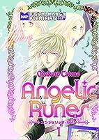 Angelic Runes, Volume 1 by Makoto Tateno