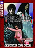 Kikuchi, Hideyuki: Yashakiden: The Demon Princess Volume 1 (Novel)