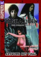 Yashakiden: The Demon Princess, Book 1 by…