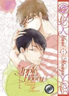 Apple and Honey: His Rose Colored Life by…