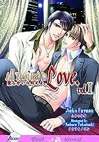 All You Need Is Love Volume 1 (Yaoi novel)…