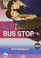 Love Bus Stop by Ritsu Natsumizu