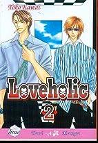 Loveholic, Volume 2 by Toko Kawai