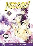 Tateno, Makoto: Yellow, Volume 1
