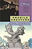 Chadwick, Paul: Concrete: Fragile Creature (Concrete (Graphic Novels))