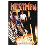 John Byrne: John Byrne's Next Men Volume 4: Faith (John Byrne's Next Men (Dark Horse Comics))