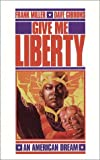 Miller, Frank: Give Me Liberty