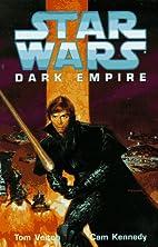 Star Wars: Dark Empire by Tom Veitch